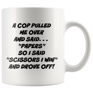 A Cop Pulled Me Over Mug