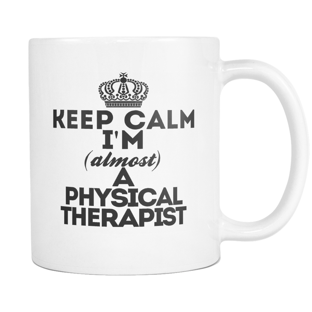 Keep Calm Physical Therapist Coffee Mug