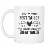 Best to Great Tailor Coffee Mug