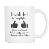 Thank You For Being My Dad Coffee Mug