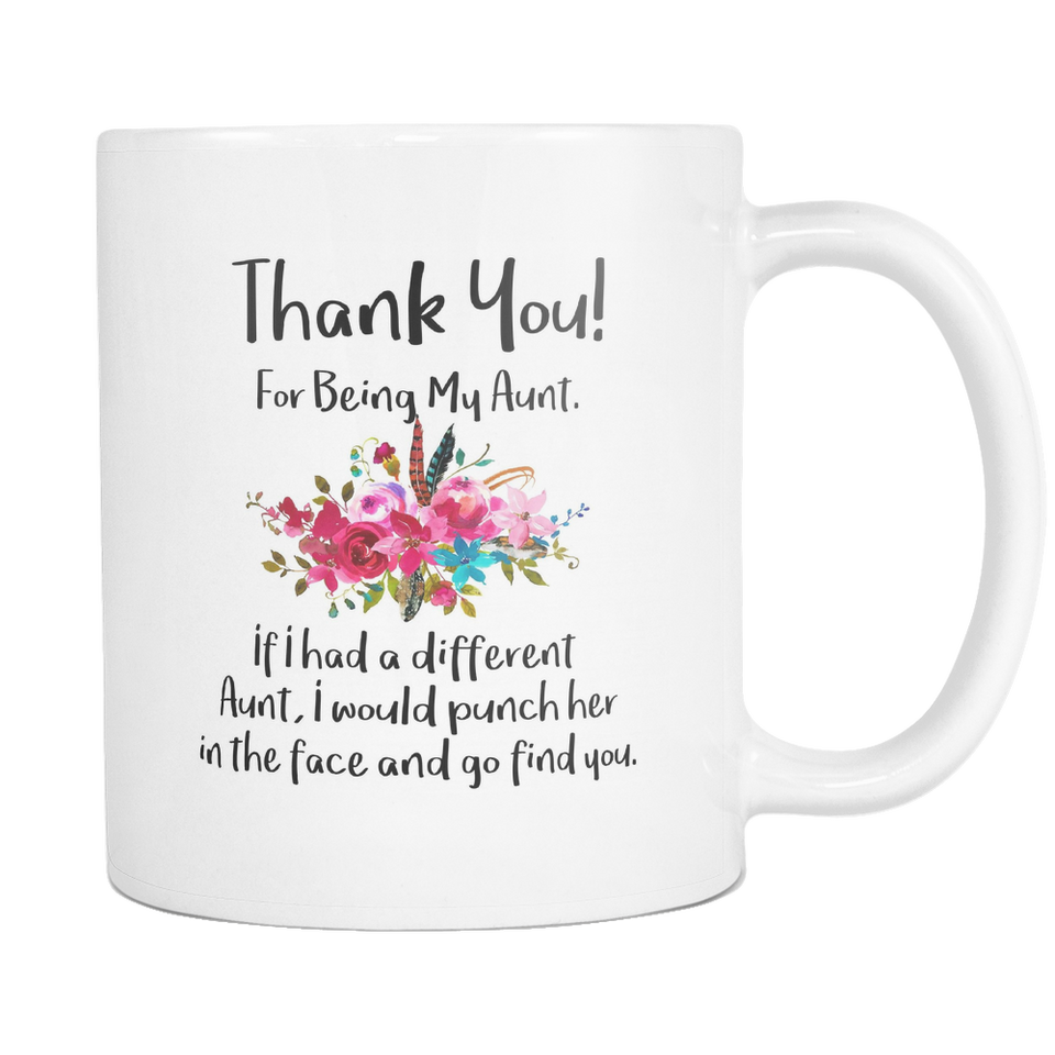 Thank You For Being My Aunt Mug