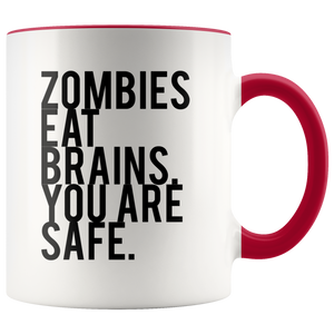 Zombies Eat Brains. (Black) Accent Mug