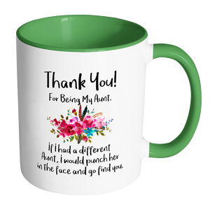 Thank You For Being My Aunt Accent Mug