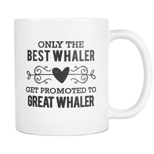 Best to Great Whaler Coffee Mug