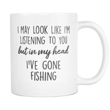In My Head I've Gone Fishing Mug