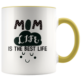 Mom Life is The Best Life Accent Mug