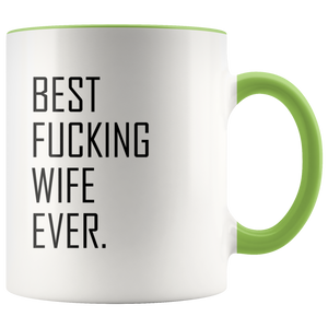 Best Fucking Wife Ever Accent Mug
