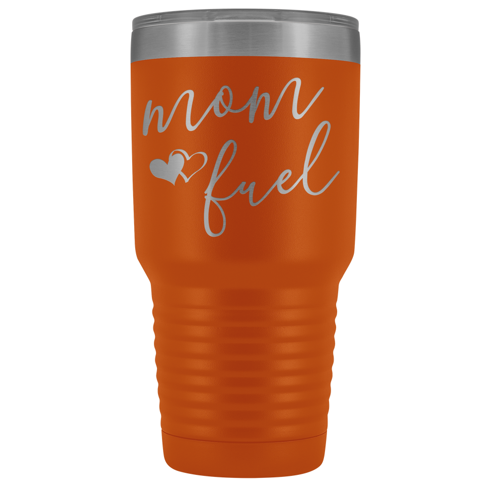 Mom Fuel Travel Tumbler Coffee Mug 30oz