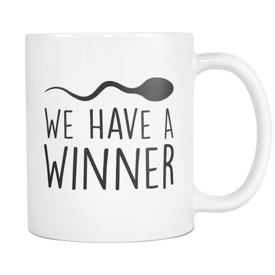 We Have A Winner, Funny Pregnancy Announcement Coffee Mug