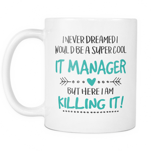 IT Manager Coffee Mug