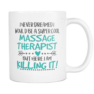 Super Cool Massage Therapist Coffee Mug