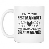 Best to Great Manager Coffee Mug