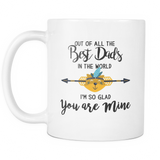 Out of all the Best Dads Coffee Mug