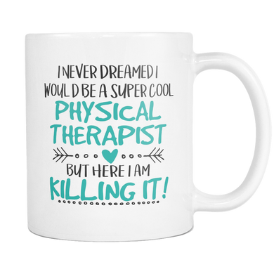 Physical Therapist Coffee Mug