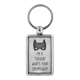 Teacher Superpower Keychain