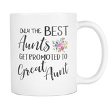 Best Aunts to Great Coffee Mug