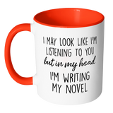 I'm Writing My Novel Accent Mug