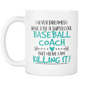 Super Cool Baseball Coach Coffee Mug