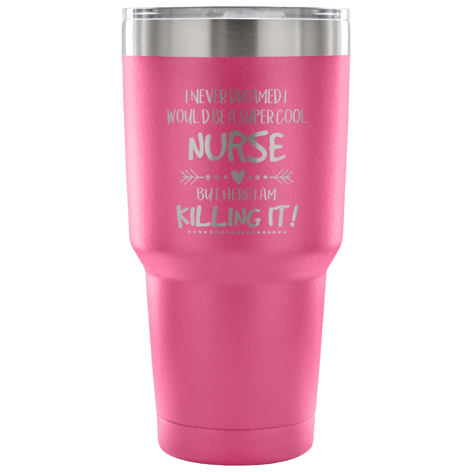 Super Cool Nurse Tumbler