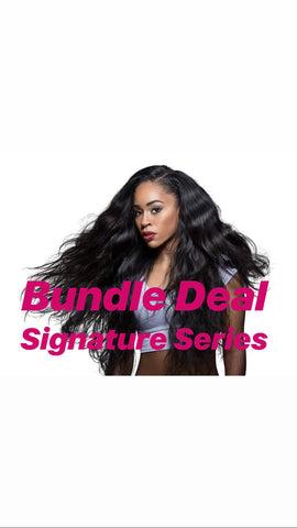 Bundle Deals SIGNATURE SERIES