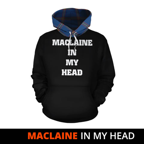 MacLaine of Loch Buie Hunting Ancient In My Head Hoodie Tartan Scotland K9