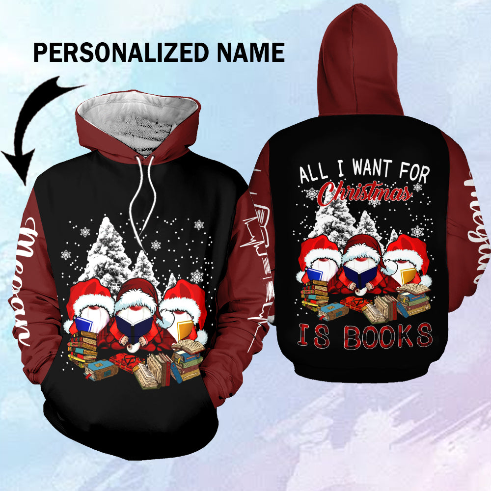 All I want for Christmas is book 3D personalized hoodie-aahn07112022