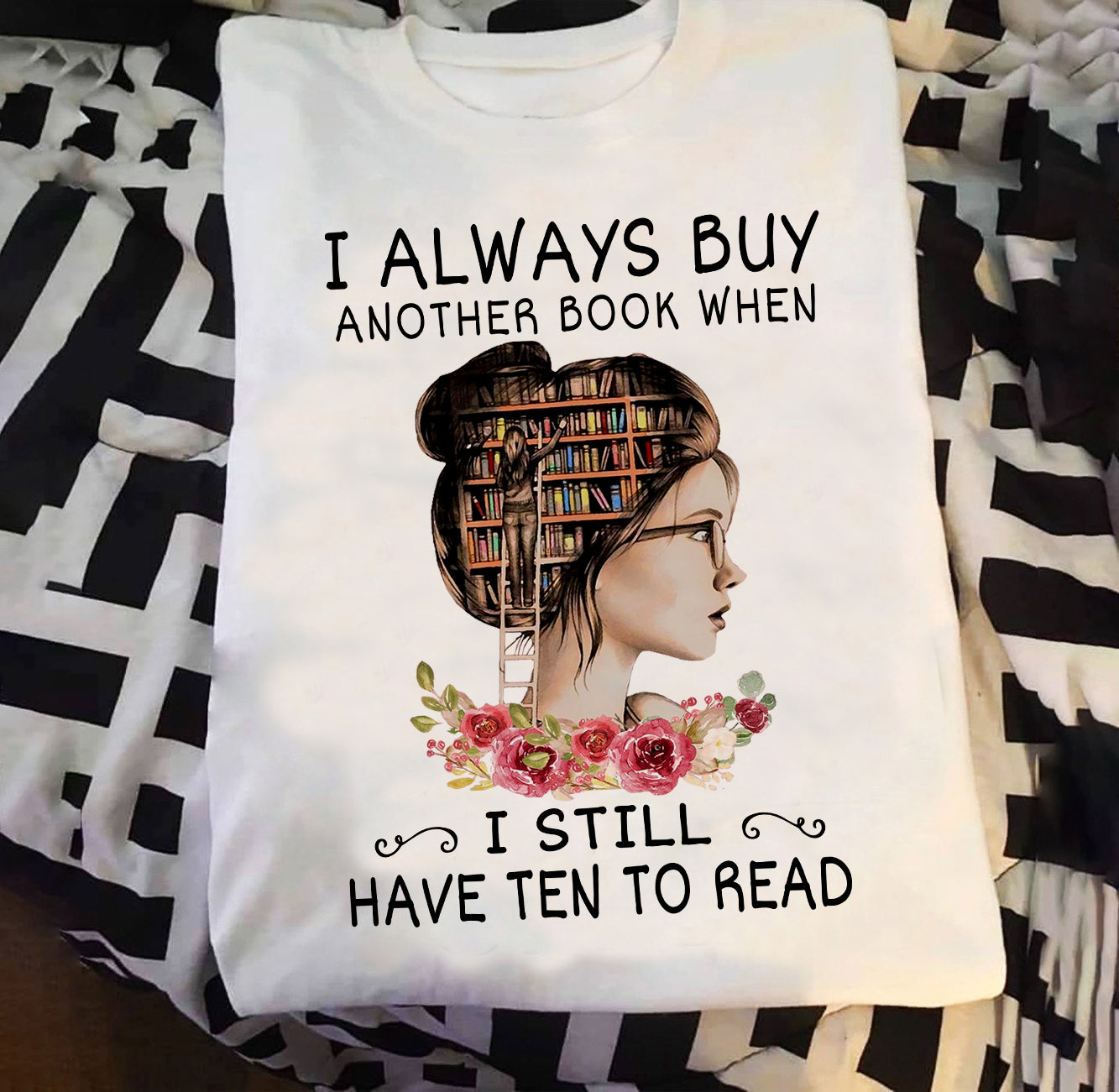 I always buy another book T-shirt/ Tank/ Long Sleeve/ Hoodie/ Sweatshirt