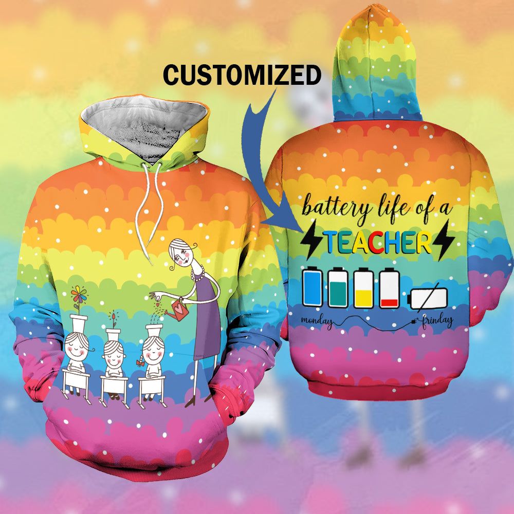 Customized 3D Hoodie Battery life of a Teacher-aahn09102004