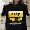 Funny Beer Jeep T-shirt/ Long Sleeve/ Tank/ Hoodie