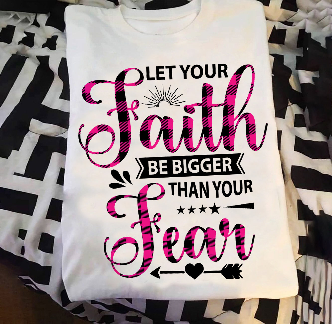 Let your Faith be bigger than your Fear T-shirt/ Vneck/ Crew ntan17092005