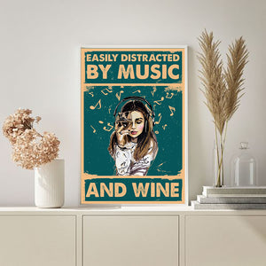 Easily distracted by Music and wine Matte Poster ntant12092002