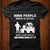 Some people dream of success T-shirt-bd07112003