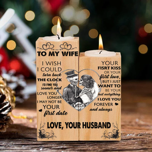 To my wife - wood candle holder