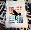 Don't fart Yoga T-shirt/ Long Sleeve/ Hoodie/ Sweatshirt
