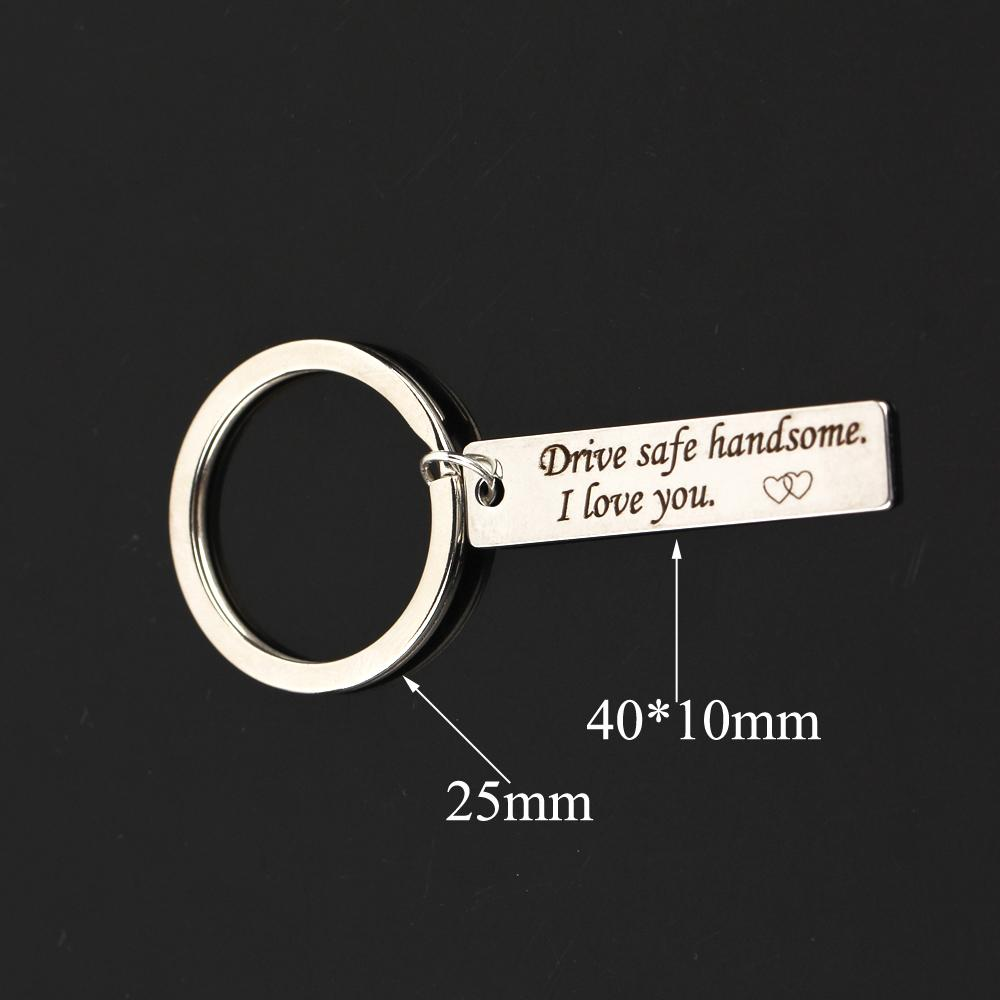 Fashion Jewelry Men Women Keyring Engraved Drive Safe handsome I Love You Heart For Couples Boyfriend Girlfriend Gifts Keychain