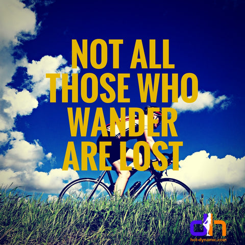Not all those who wander are lost. Best fitness motivational quotes