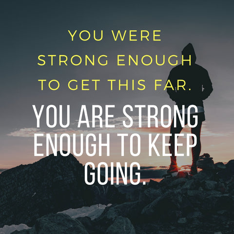 You were strong enough to come this far. You are strong enough to keep going. Best fitness motivational quotes by HotDynamic
