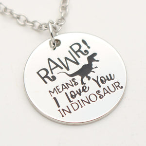 """Rawr Means I Love You In Dinosaur"" Valentines Necklace Or Keychain"