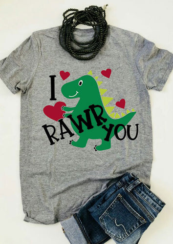 I Rawr You Dinosaur  Valentines T-Shirt