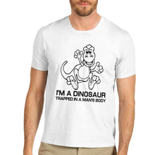 I'M A Dinosaur Trapped In A Man's Body Cotton T-Shirt Men's & Woman's Multiple Color Options Avaiable