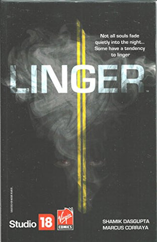 Linger, horror graphic novel comic by Dasgupta + Corraya