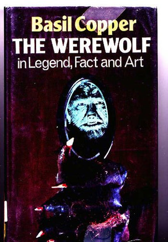 The Werewolf...in Legend, Fact and Art : Basil Cooper HC OOP