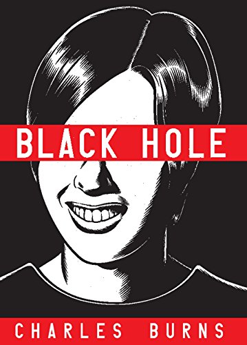 Black Hole, a Graphic Novel by Charles Burns (Pantheon)