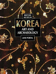 Korea: Art and Archaeology by Jane Portal