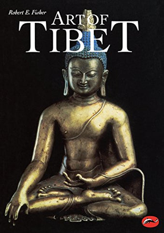 Art of Tibet : a World of Art book by Fisher, Robert E.