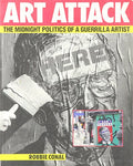 Art Attack: The Midnight Politics of a Guerrilla Artist (90s political street art book)