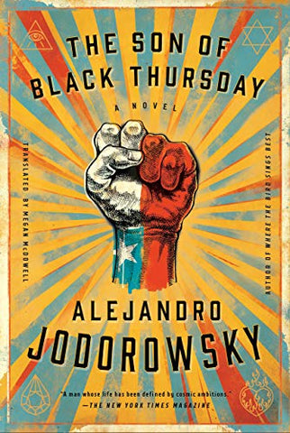 The Son of Black Thursday (Alejandro Jodorowsky)