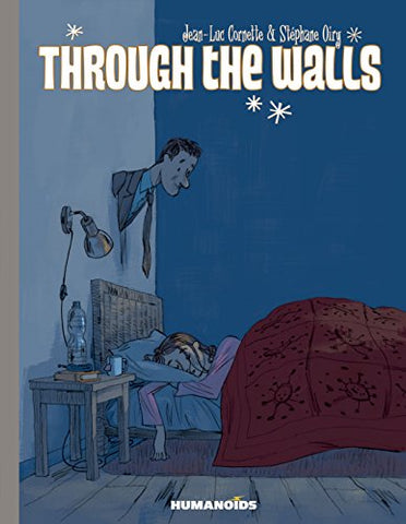 Through The Walls, Humanoids Graphic Novel by Cornette, Jean-Luc (HC)