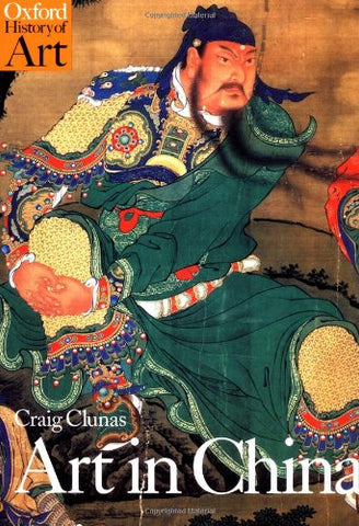 Art in China (Oxford History of Art) by Clunas, Craig, The Fast