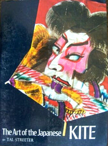 Art of the Japanese Kite : Japan kite art book by Tal Streeter
